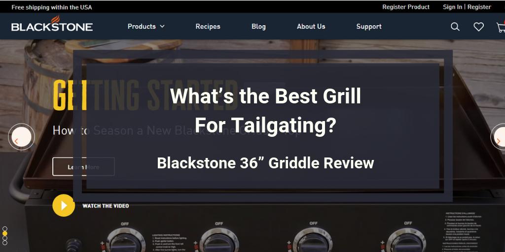 "Blackstone 36"" Griddle Review"