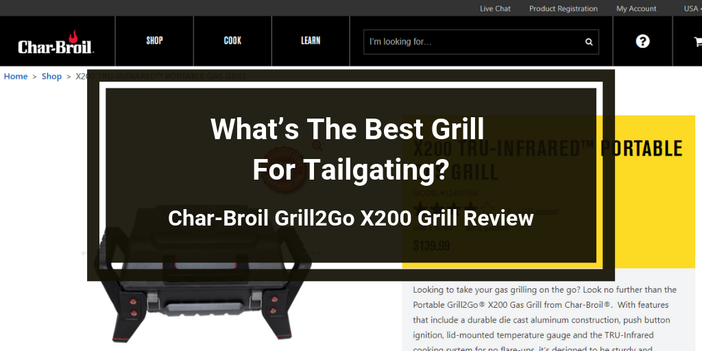 Char-Broil Grill2Go X200 Grill Review