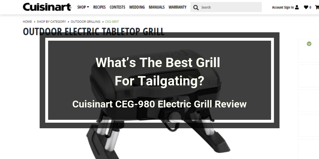 Cuisinart CEG-980 Electric Grill Review