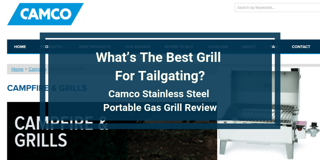 Camco Stainless Steel Portable Gas Grill Review