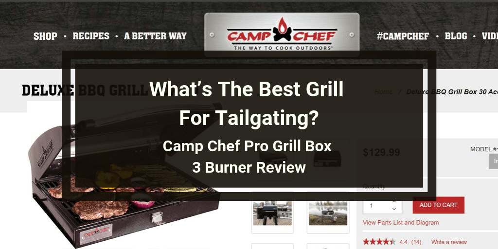 Camp Chef Pro Grill Box 3 Burner Review