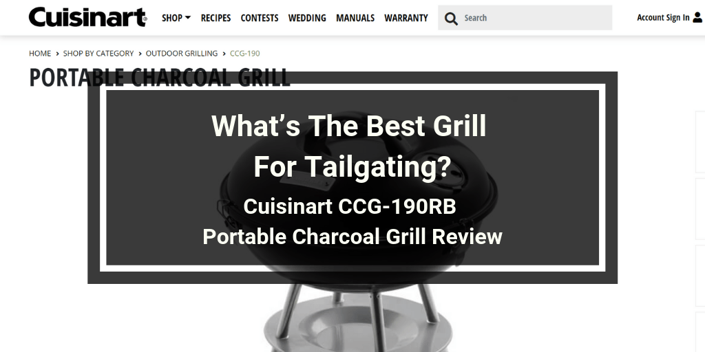 Cuisinart CCG-190RB Portable Charcoal Grill Review
