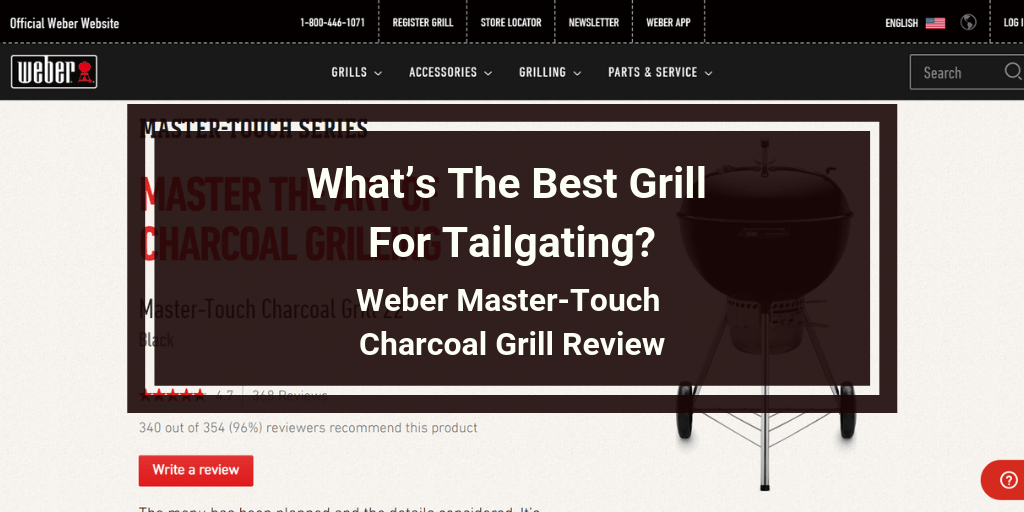 Weber Master-Touch Charcoal Grill Review