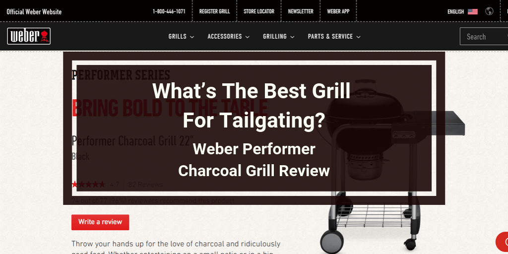 Weber Performer Charcoal Grill Review