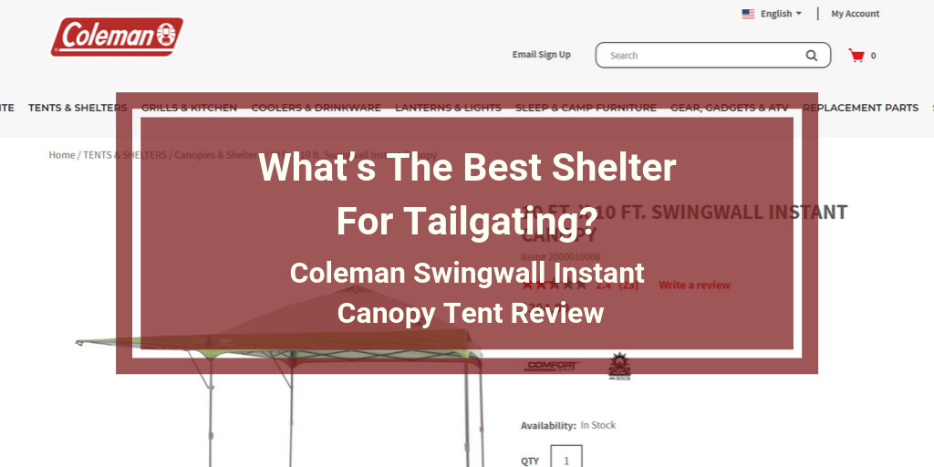 Coleman Swingwall Instant Canopy Tent Review