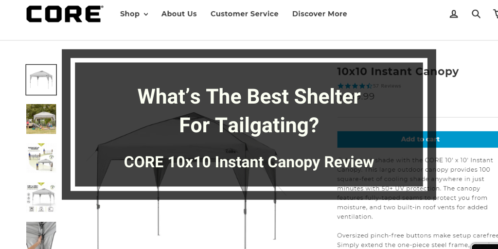 CORE 10x10 Instant Canopy Review