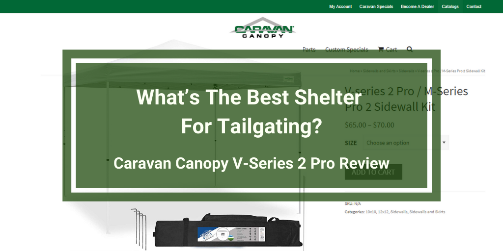 Caravan Canopy V-Series 2 Pro Review