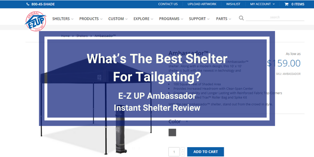 E-Z UP Ambassador Instant Shelter Review