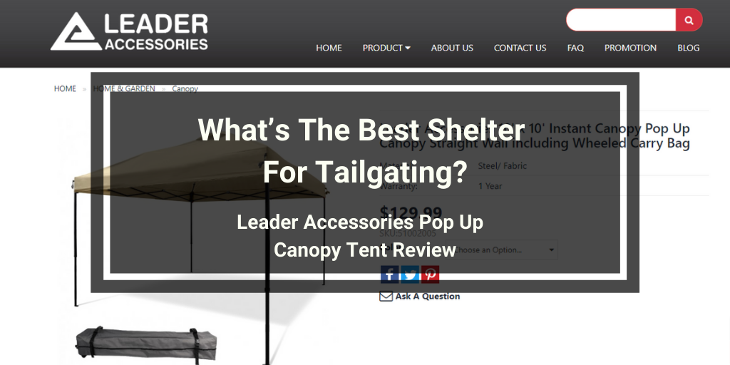 Leader Accessories Pop Up Canopy Review