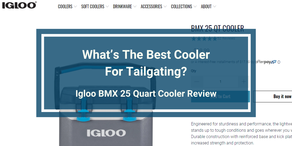 Igloo BMX 25 Quart Cooler Review