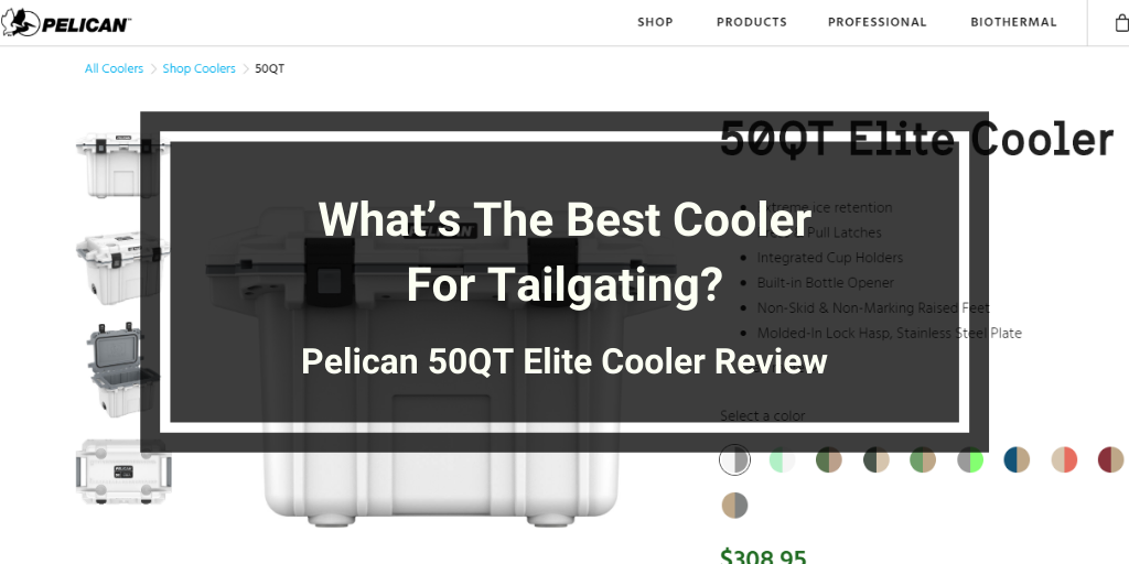 Pelican 50QT Elite Cooler Review